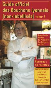 Guide officiel des bouchons lyonnais non-labellisés n°3