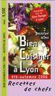 Bien Cuisiner à Lyon
