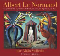 Albert Le Normand La perpétuelle espérance du Beau, du Vrai, du Spirituel, du Soi…