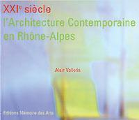 XXIe L'architecture contemporaine en Rhône-Alpes